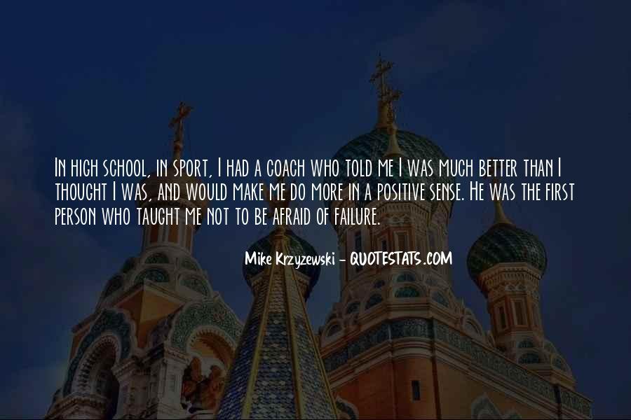 Coach Mike Krzyzewski Quotes #1790254