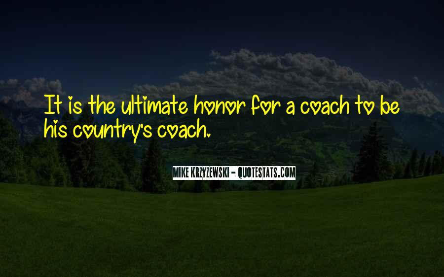 Coach Mike Krzyzewski Quotes #1870169