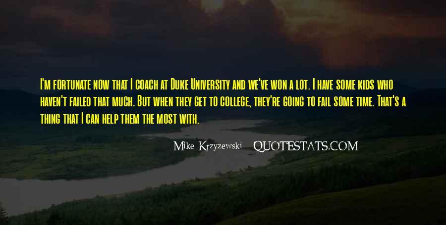 Coach Mike Krzyzewski Quotes #1873931
