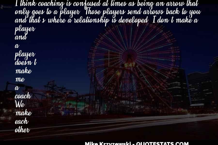 Coach Mike Krzyzewski Quotes #261762