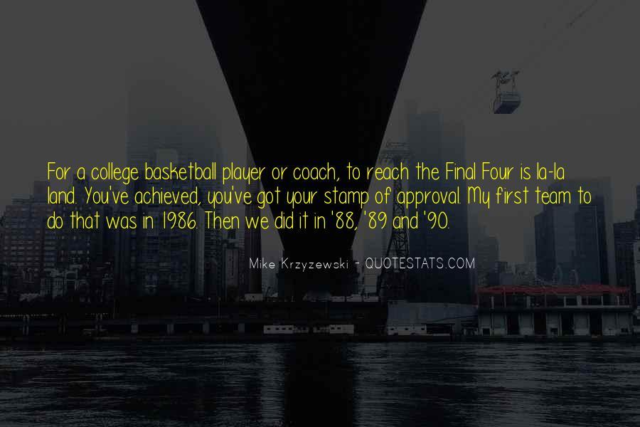 Coach Mike Krzyzewski Quotes #37361