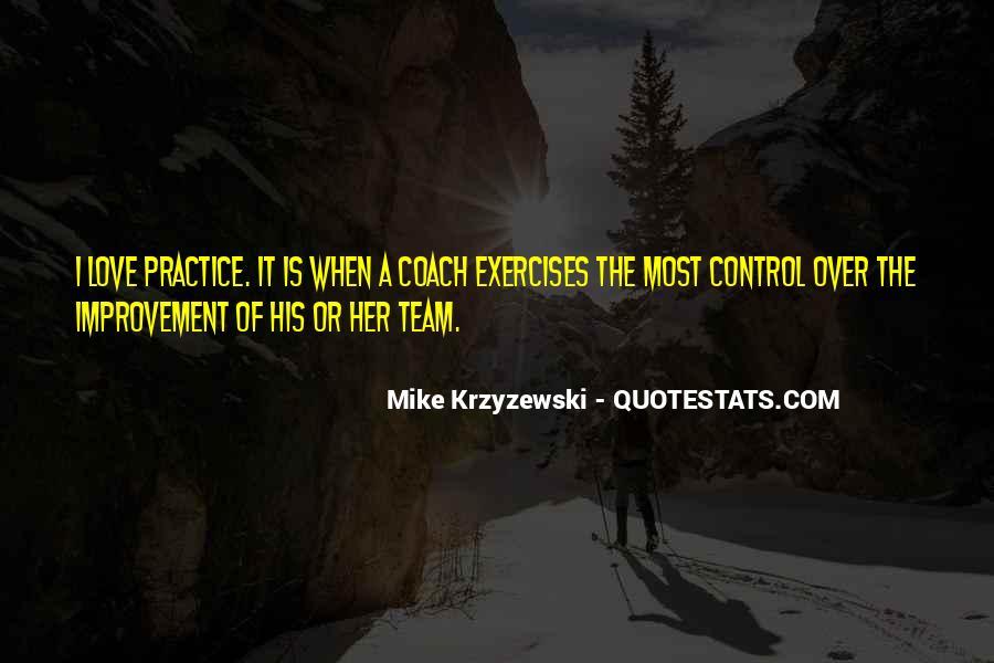 Coach Mike Krzyzewski Quotes #751343