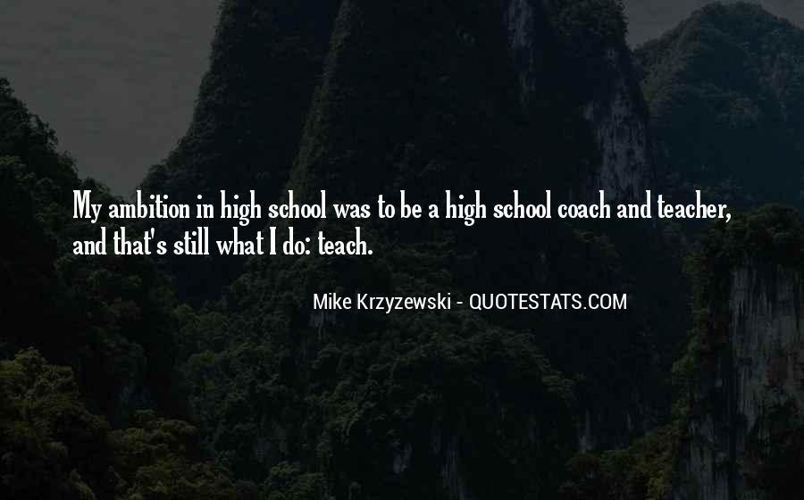 Coach Mike Krzyzewski Quotes #854700