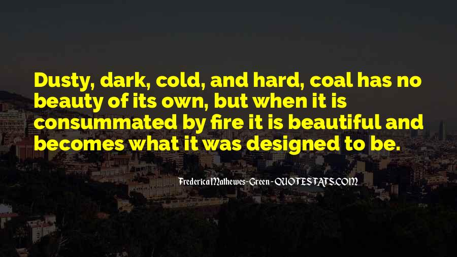 Coal Fire Quotes #933768