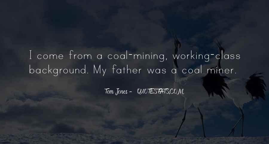 Coal Miner Quotes #1050334