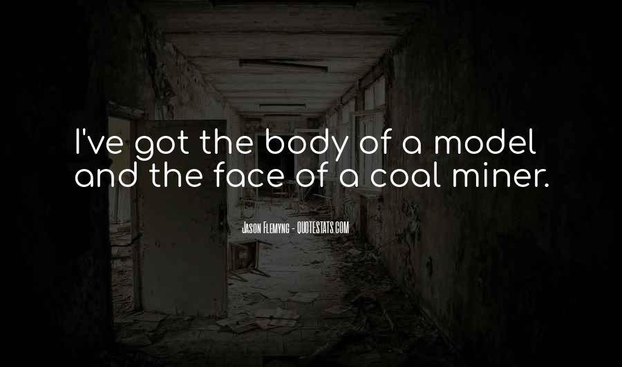 Coal Miner Quotes #552140