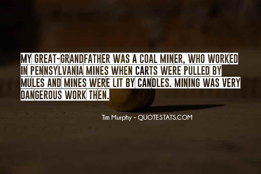 Coal Miner Quotes #681338
