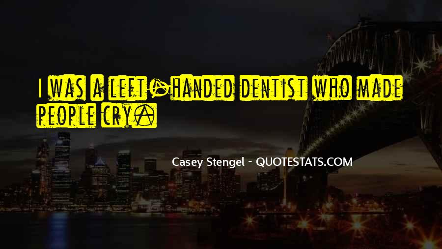 Quotes About Left Handed People #1294229