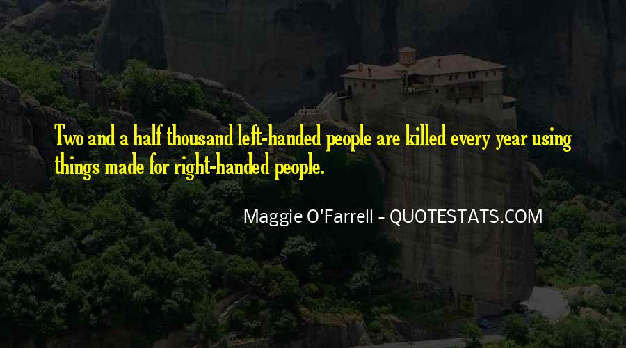 Quotes About Left Handed People #262245