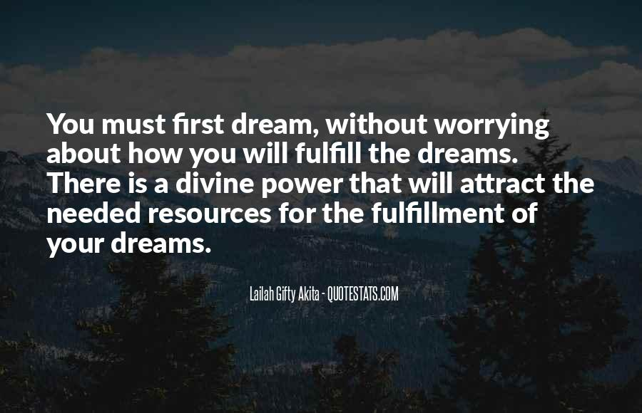 Quotes About The Power Of Your Dreams #1019731