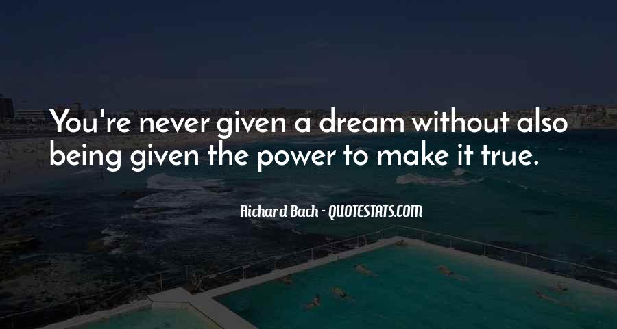 Quotes About The Power Of Your Dreams #126261