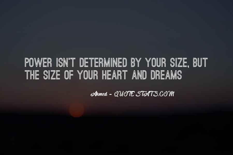 Quotes About The Power Of Your Dreams #1877649