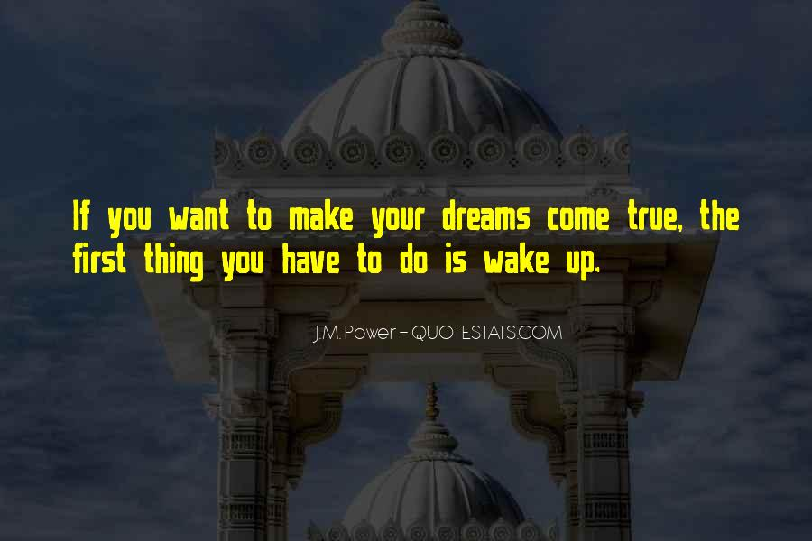 Quotes About The Power Of Your Dreams #227684