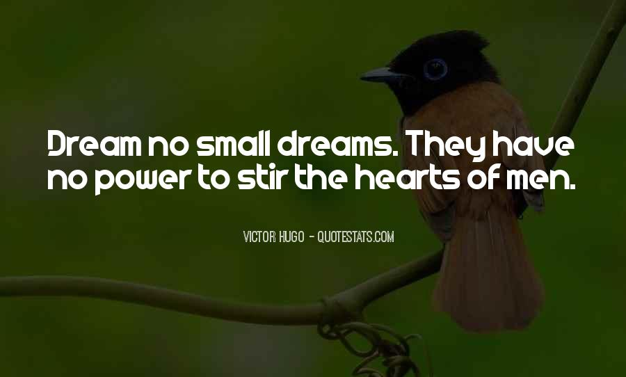 Quotes About The Power Of Your Dreams #470295
