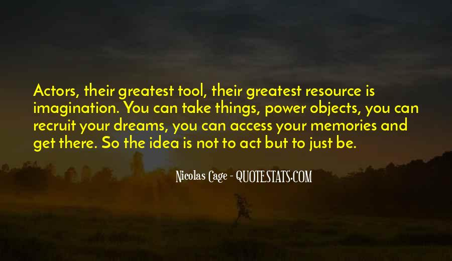 Quotes About The Power Of Your Dreams #510088