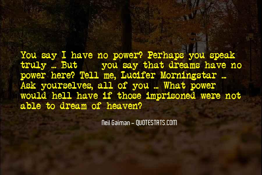 Quotes About The Power Of Your Dreams #641570