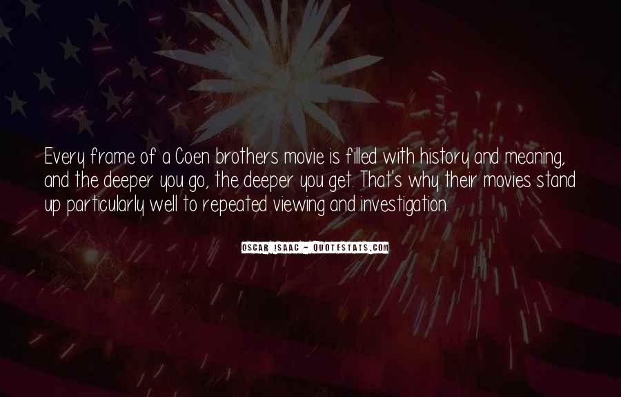 Coen Brothers Movie Quotes #1195609