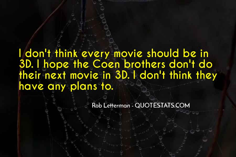 Coen Brothers Movie Quotes #1836168