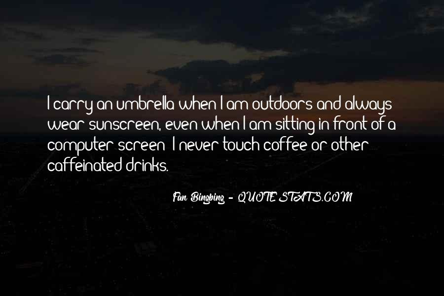 Coffee Drinks Quotes #1465212