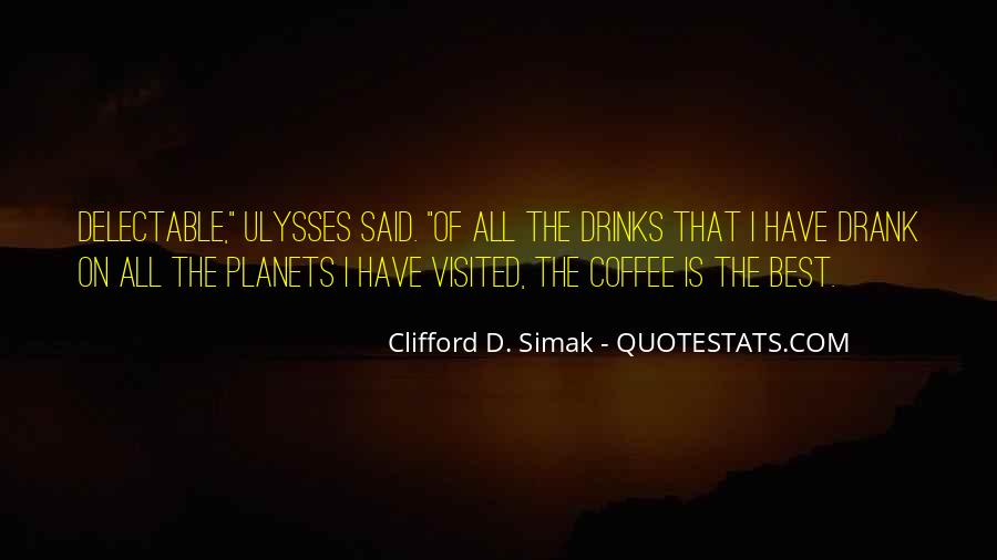 Coffee Drinks Quotes #1666747