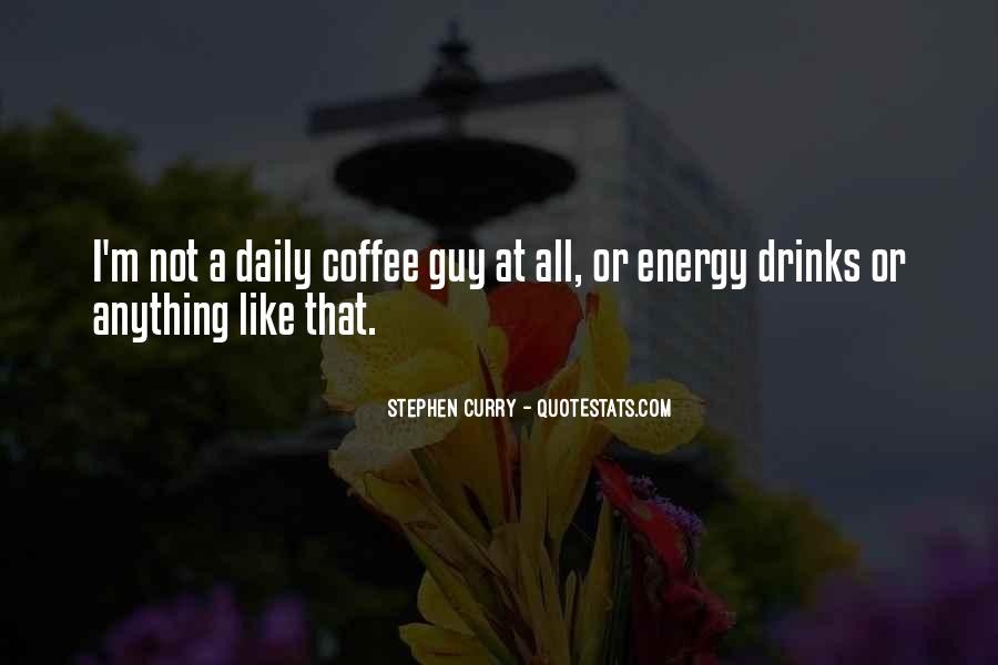 Coffee Drinks Quotes #929766