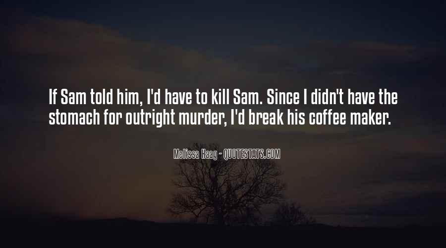 Coffee Maker Quotes #1242686