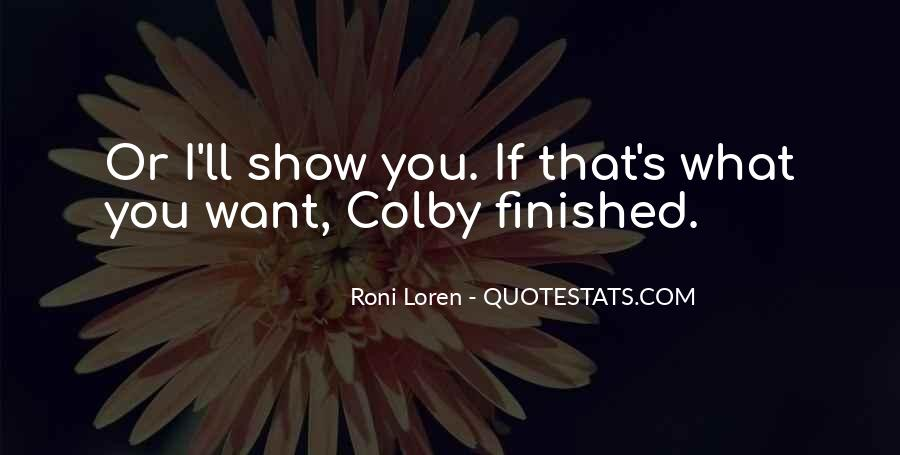 Colby O'donis Quotes #1404055