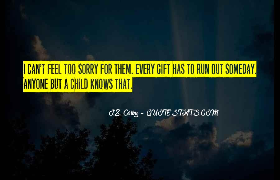 Colby O'donis Quotes #555226