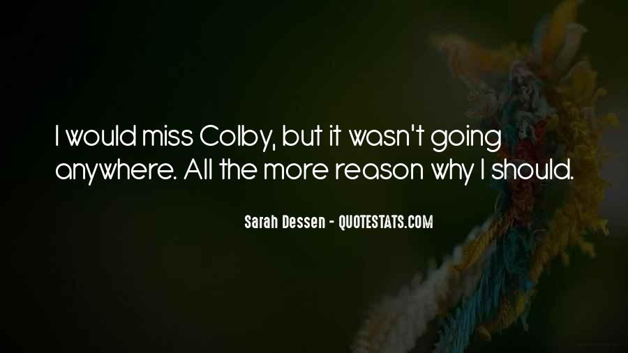 Colby O'donis Quotes #743831