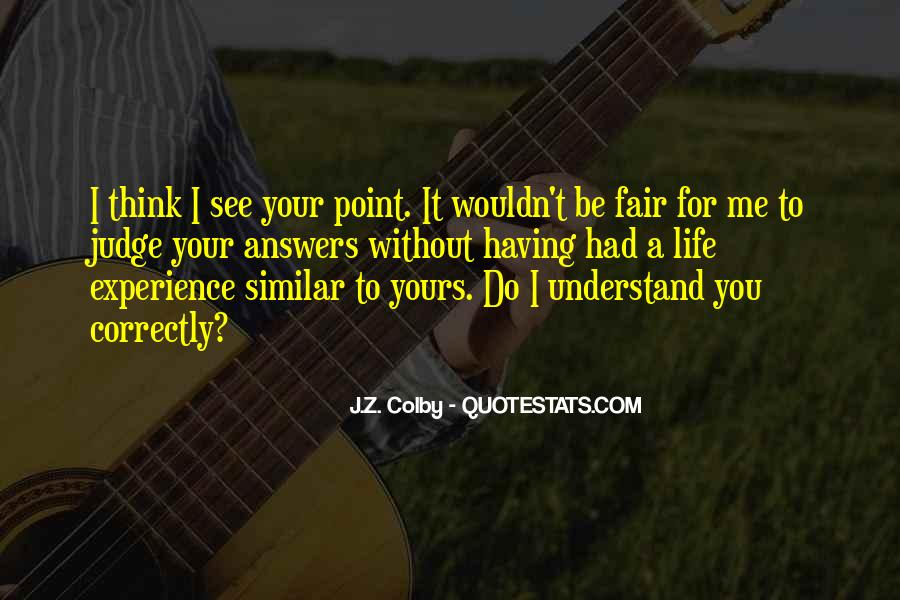 Colby O'donis Quotes #751806