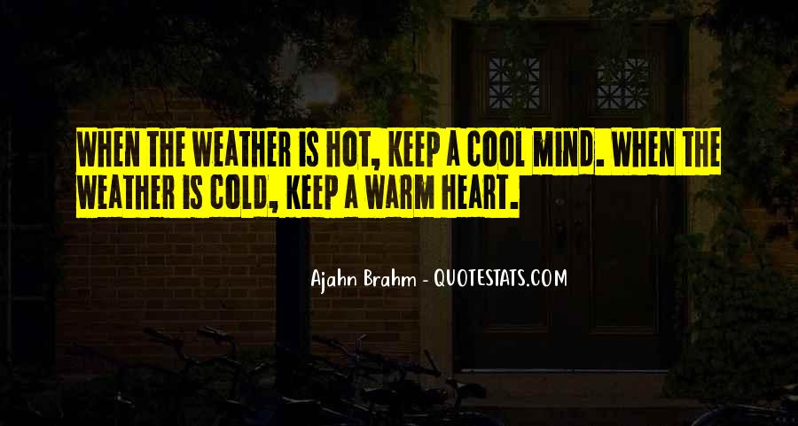 Cold And Hot Weather Quotes #207665