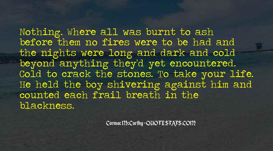 Cold Shivering Quotes #1213090