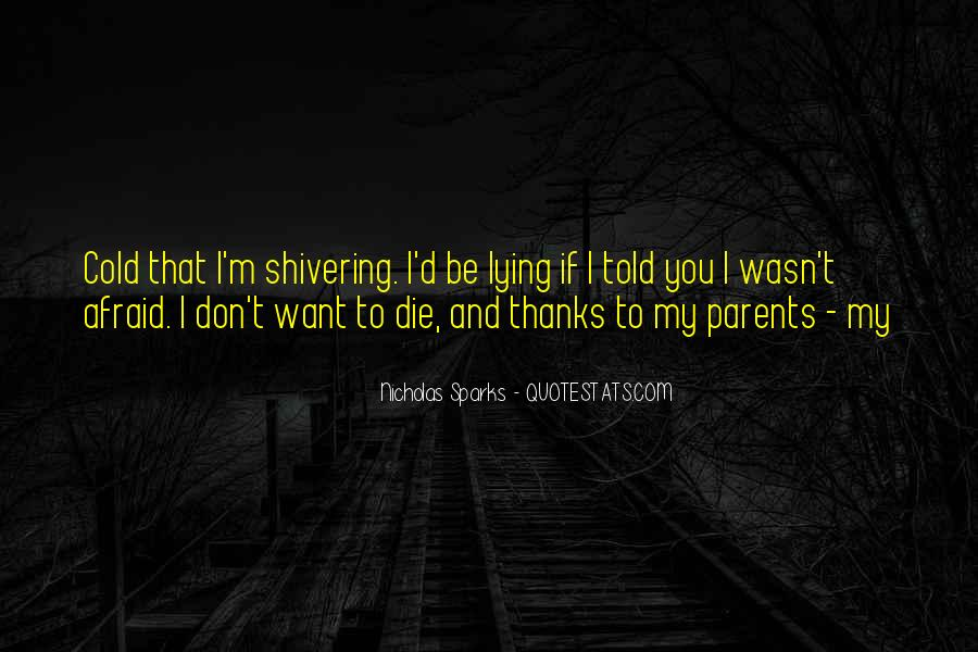 Cold Shivering Quotes #255590