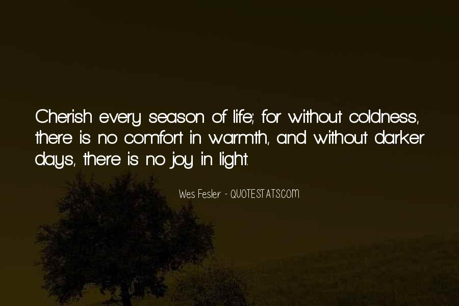 Coldness Of Life Quotes #679596