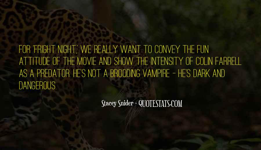 Colin Farrell Fright Night Quotes #535387