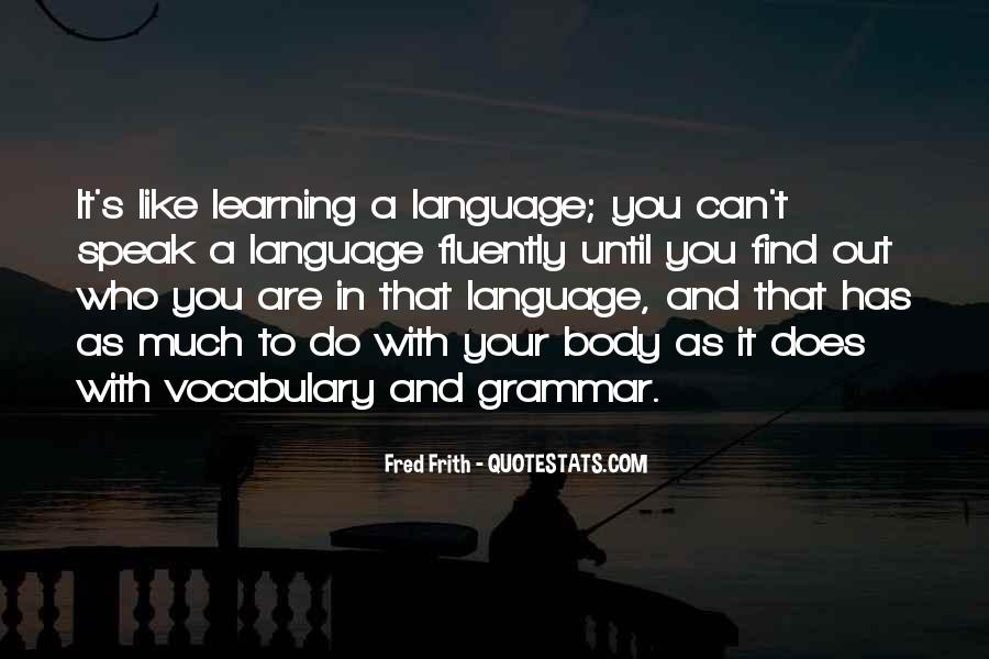 Quotes About Learning Vocabulary #1382472