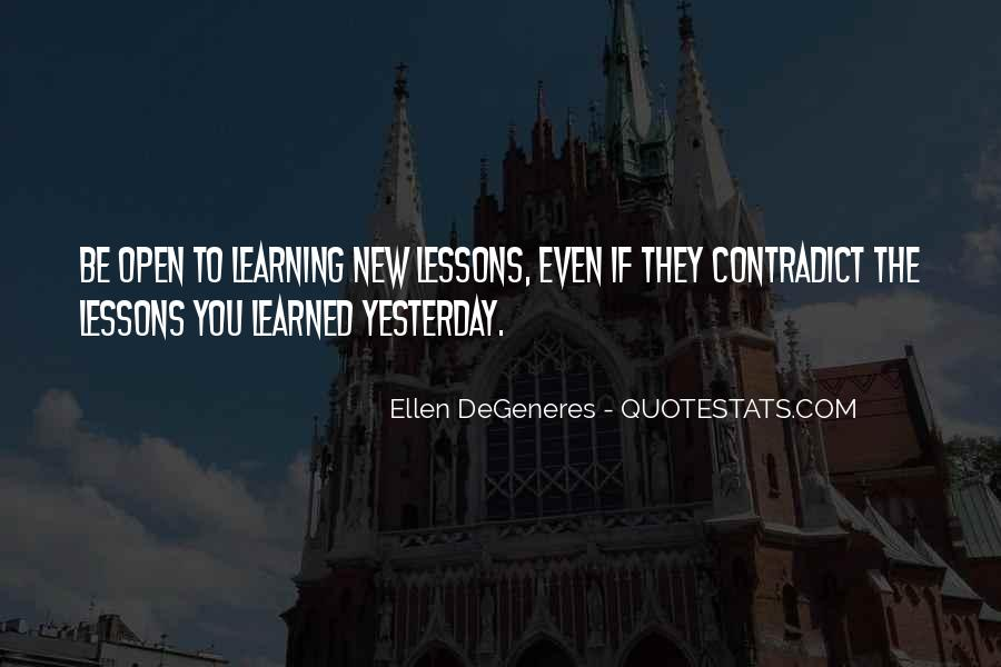 Quotes About Learning To Open Up #1113044