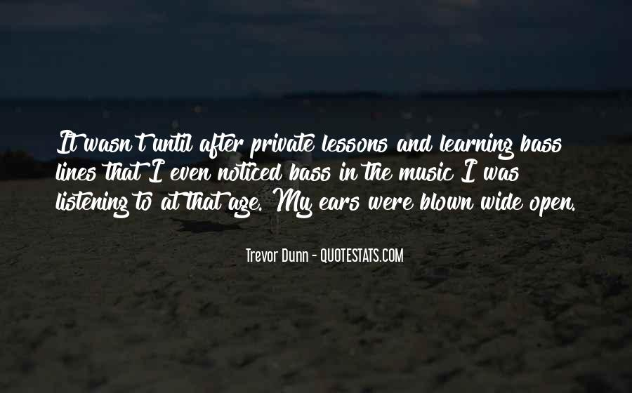 Quotes About Learning To Open Up #133010