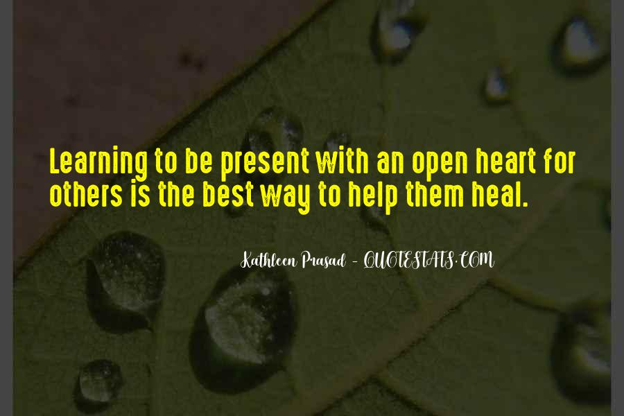 Quotes About Learning To Open Up #1528311