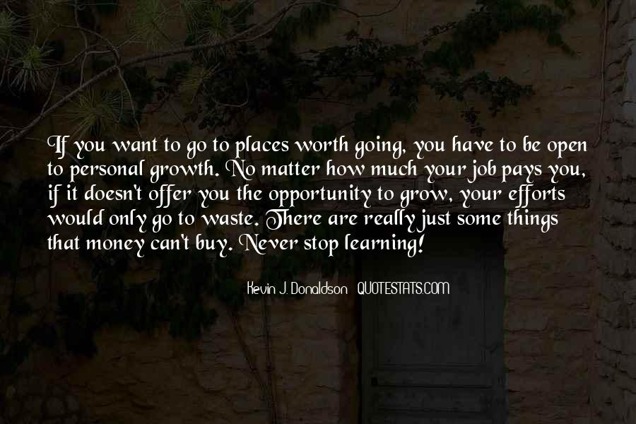 Quotes About Learning To Open Up #1588182