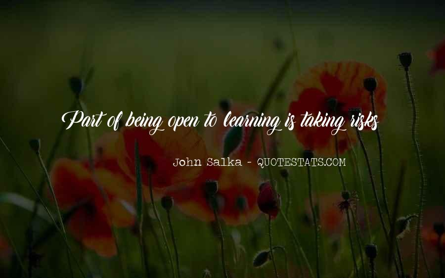 Quotes About Learning To Open Up #1623440