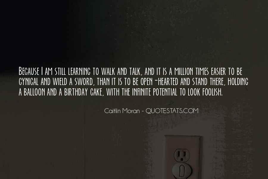 Quotes About Learning To Open Up #1717550