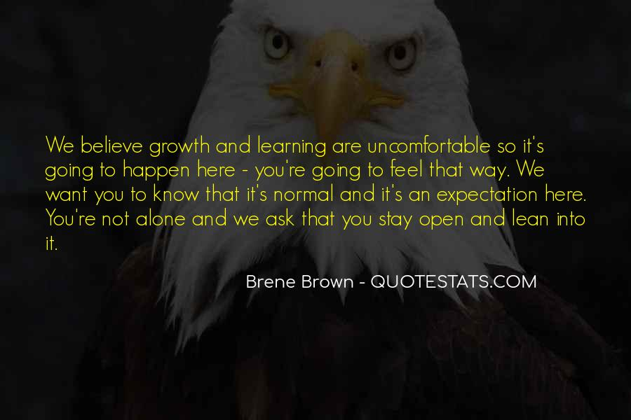 Quotes About Learning To Open Up #208637