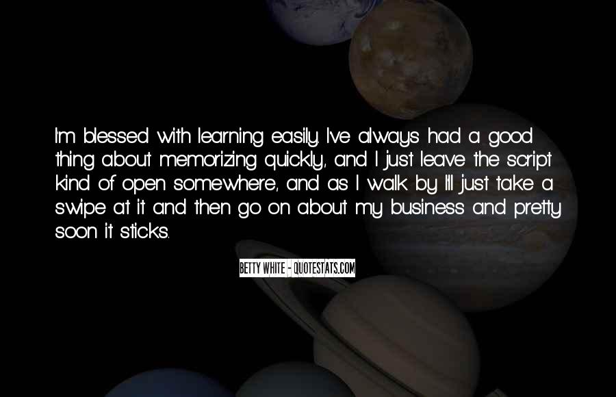 Quotes About Learning To Open Up #484768