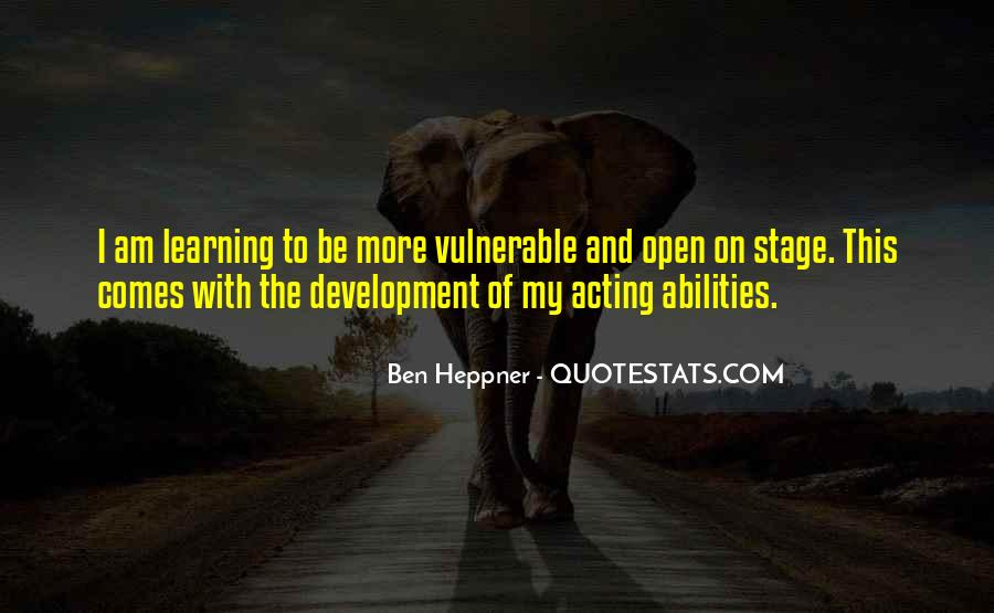 Quotes About Learning To Open Up #667523