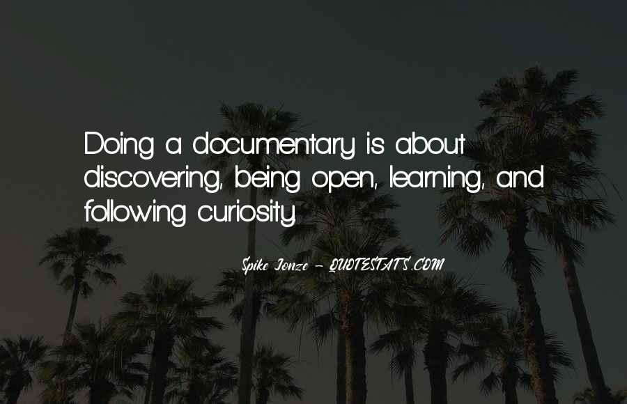Quotes About Learning To Open Up #874650