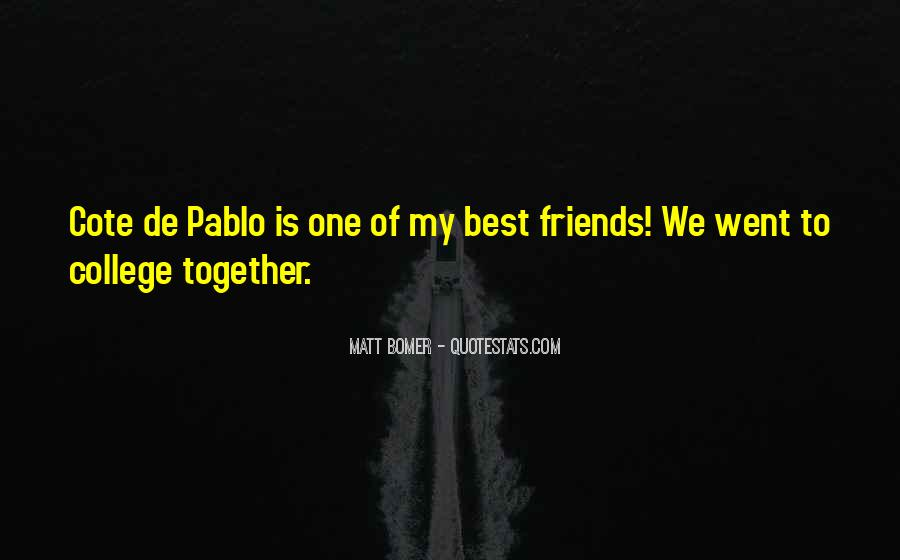 College Best Friends Quotes #240155