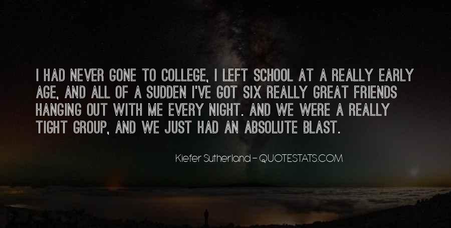 College Group Friends Quotes #150087