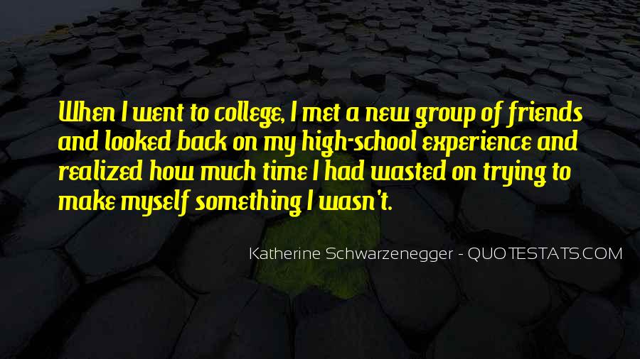 College Group Friends Quotes #1568122