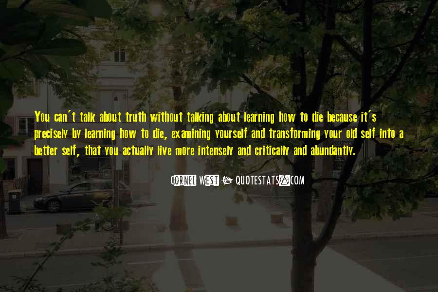 Quotes About Learning More About Yourself #1641433